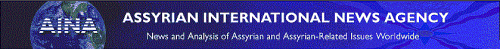 Assyrian International News Agency.