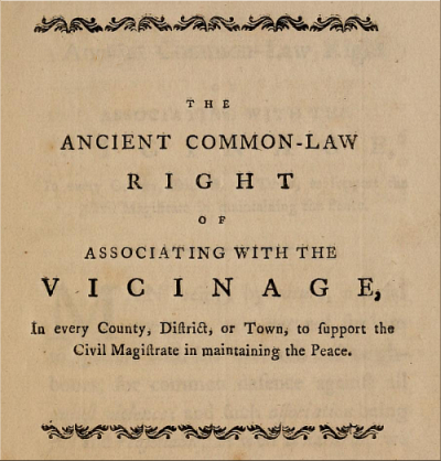 The Ancient Common-Law Right of Association with the Vicinage.