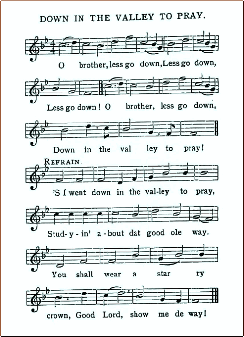 Down In The Valley To Pray—Old Plantation Hymns.
